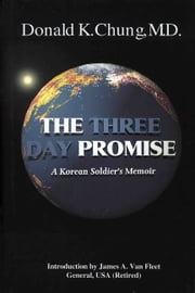 The Three Day Promise ebook by Donald K. Chung, M.D.