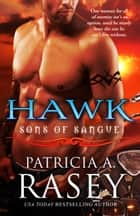 Hawk ebook by Patricia A. Rasey