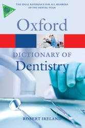 A Dictionary of Dentistry ebook by