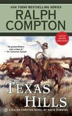 Texas Hills ebook by Ralph Compton, David Robbins