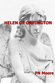 Helen of Orpington ebook by PN Moore
