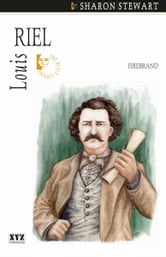 Louis Riel - Firebrand ebook by Sharon Stewart
