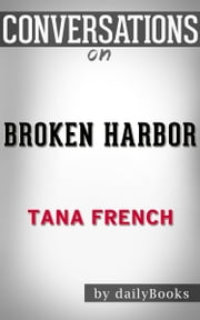 Conversation on Broken Harbor: by Tana French ebook by dailyBooks