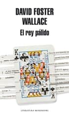 El rey pálido ebook by David Foster Wallace