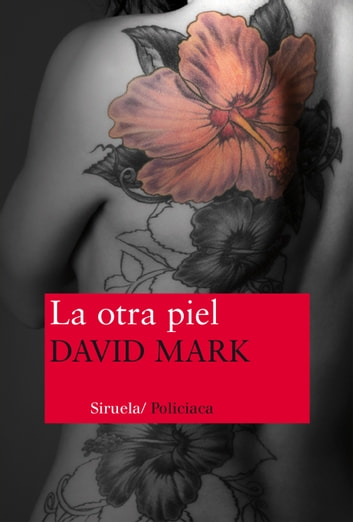 La otra piel ebook by David Mark