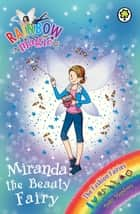 Miranda the Beauty Fairy - The Fashion Fairies Book 1 ebook by Daisy Meadows, Georgie Ripper