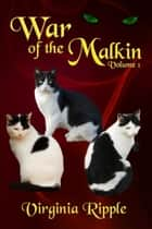 War of the Malkin - War of the Malkin series ebook by Virginia Ripple
