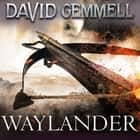 Waylander audiobook by David Gemmell