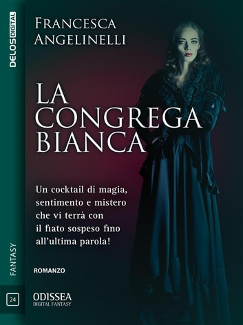 La congrega bianca ebook by Francesca Angelinelli