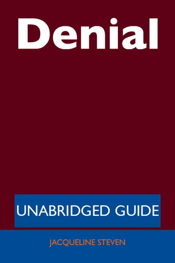Denial - Unabridged Guide ebook by Jacqueline Steven