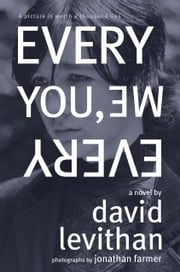 Every You, Every Me ebook by David Levithan,Jonathan Farmer