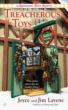 Treacherous Toys ebook by Joyce and Jim Lavene