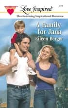 A Family For Jana (Mills & Boon Love Inspired) ebook by Eileen Berger