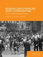 Researching Families and Communities ebook by Rosalind Edwards