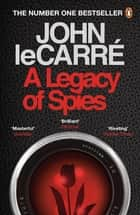 A Legacy of Spies ebook by
