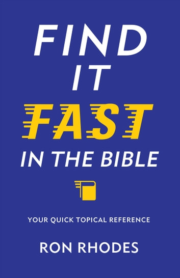 Find It Fast In The Bible Ebook By Ron Rhodes 9780736965453