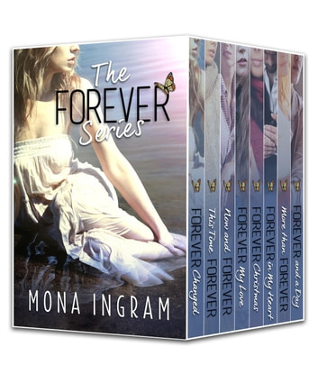 Forever Series Box Set - The Forever Series ebook by Mona Ingram