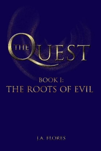 The Quest ebook by J.A. Flores