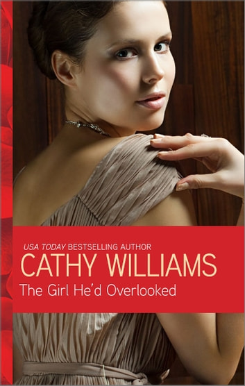 The Girl He'd Overlooked ebook by Cathy Williams