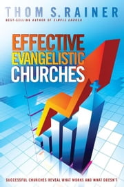 Effective Evangelistic Churches ebook by Thom  S. Rainer