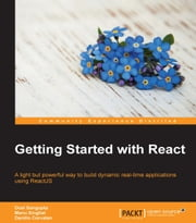 Getting Started with React ebook by Danillo Corvalan, Doel Sengupta, Manu Singhal