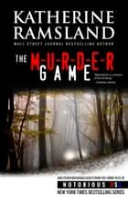 The Murder Game - Michigan, Notorious USA ebook by Katherine Ramsland