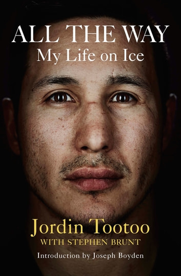 All the Way - My Life On Ice ebook by Jordin Tootoo