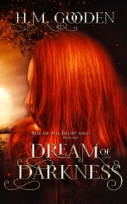 Dream of Darkness ebook by H. M. Gooden