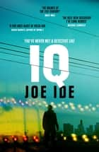 IQ - 'The Holmes of the 21st century' (Daily Mail) ebook by
