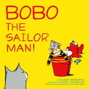 Bobo the Sailor Man! - with audio recording ebook by Eileen Rosenthal,Marc Rosenthal
