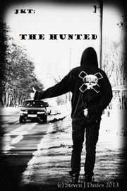 The Hunted ebook by Steven J Davies