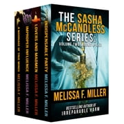 The Sasha McCandless Series: Volume 2 - (Books 4-5.5) ebook by Melissa F. Miller