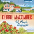 92 Pacific Boulevard audiobook by Debbie Macomber
