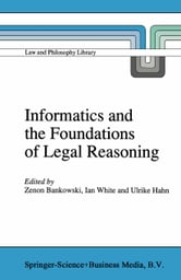 Informatics and the Foundations of Legal Reasoning ebook by