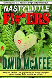 NASTY LITTLE F!#*ERS ebook by David McAfee