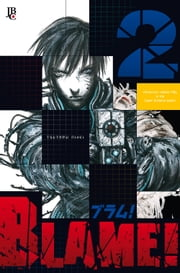 Blame! vol. 02 ebook by Tsutomu Nihei
