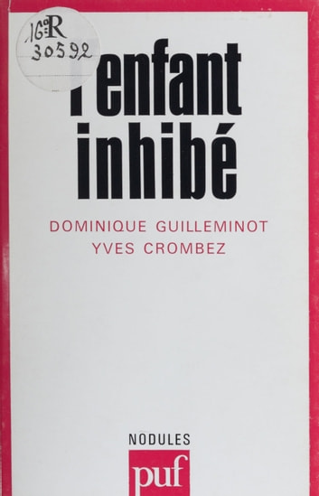 L'Enfant inhibé eBook by Dominique Guilleminot,Yves Crombez