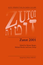 Zutot 2001 ebook by Shlomo Berger,Michael Brocke,Irene Zwiep