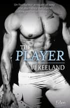The player ebook by Vi Keeland
