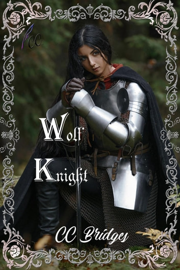 Wolf Knight ebook by CC Bridges