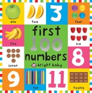 First 100 Board Books First 100 Numbers ebook by Roger Priddy