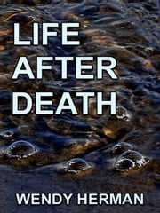 Life After Death ebook by Wendy Herman