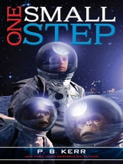 One Small Step ebook by P.B. Kerr