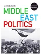 An Introduction to Middle East Politics ebook by Benjamin MacQueen