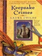 Keepsake Crimes ebook by Laura Childs