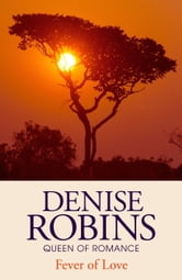 Fever of Love ebook by Denise Robins