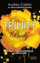 Trinity. Body eBook by Audrey Carlan