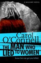 The Man Who Lied to Women ebook by Carol O'Connell
