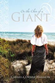 On The Chin Of A Giant ebook by Carmela Orsini Harmon