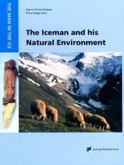 The Iceman and his Natural Environment - Palaeobotanical Results ebook by